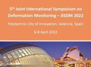 5th Joint International Symposium on Deformation Monitoring – JISDM 2022