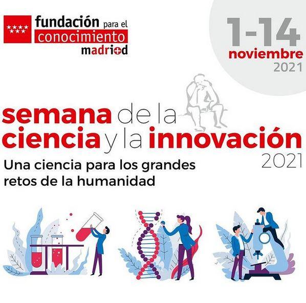 XXI Semana de la Ciencia y la Innovación de la Comunidad de Madrid 2021